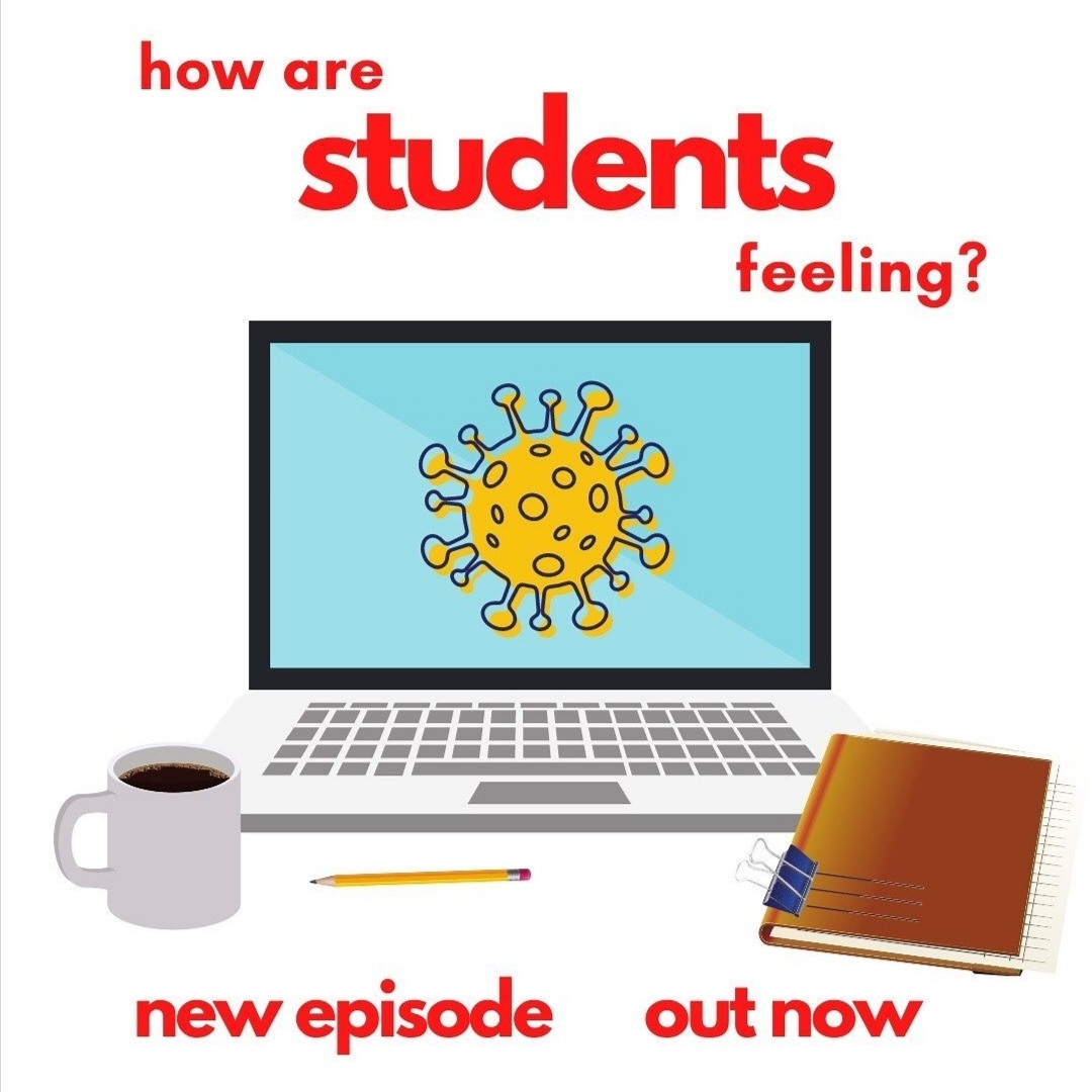 Episode 4 – How are students feeling?