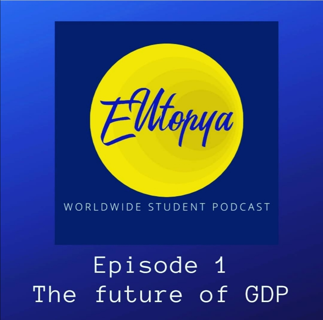 Episode 3 – The future of GDP